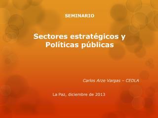 SEMINARIO Sectores estratégicos y Políticas públicas