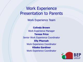 Work Experience Presentation to Parents