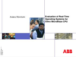 Evaluation of Real-Time Operating Systems for Xilinx MicroBlaze CPU