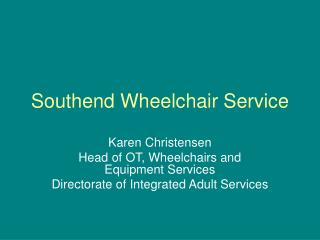 Southend Wheelchair Service