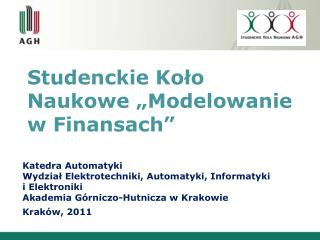 """Studenckie Koło Naukowe """"Modelowanie w Finansach"""""""