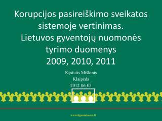 Kęstutis Miškinis Klaipėda 2012-06-05
