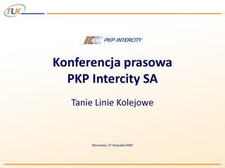 Konferencja prasowa PKP Intercity SA