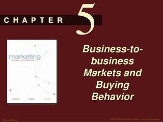 Business-to-business Markets and Buying Behavior