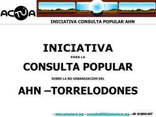 -  actuatorre  –  consultaAHN@actuatorre  – tlf: 918591407