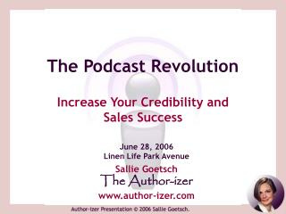 The Podcast Revolution