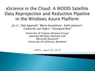EScience in the Cloud: A MODIS Satellite Data Reprojection and Reduction Pipeline in the Windows Azure Platform