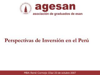 Perspectivas de Inversión en el Perú