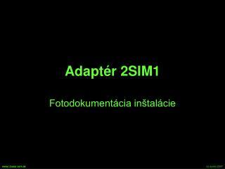 Adaptér 2SIM1