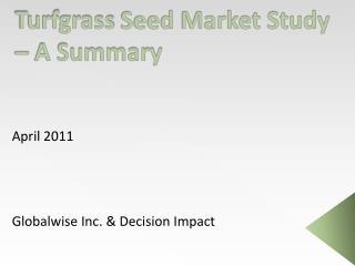 Turfgrass Seed Market Study   A Summary