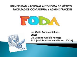 UNIVERSIDAD NACIONAL AUTONOMA DE MÉXICO FACULTAD DE CONTADURIA Y ADMINISTRACIÓN