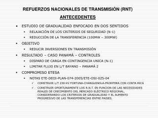 REFUERZOS NACIONALES DE TRANSMISIÓN (RNT) ANTECEDENTES