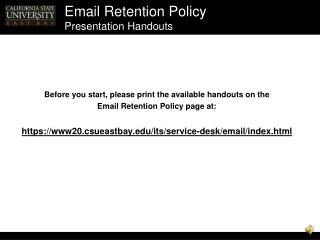 Email Retention Policy Presentation Handouts
