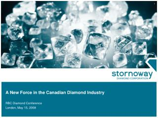 A New Force in the Canadian Diamond Industry