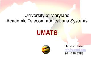 University of Maryland  Academic Telecommunications Systems UMATS