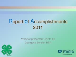 R eport  o f  A ccomplishments 2011