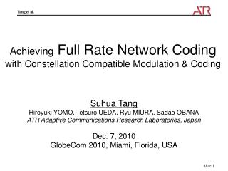 Achieving  Full Rate Network Coding  with Constellation Compatible Modulation & Coding