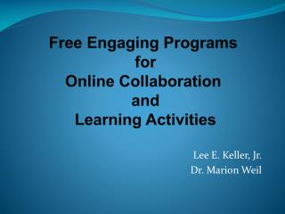 Free Engaging Programs  for Online Collaboration  and Learning Activities