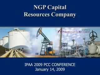 IPAA 2009 PCC CONFERENCE January 14, 2009