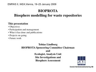 BIOPROTA Biosphere modelling for waste repositories This presentation  Objectives