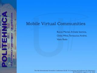 Mobile Virtual Communities
