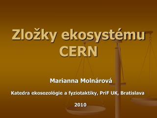 Zložky ekosystému CERN