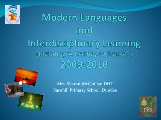 Modern Languages  and  Interdisciplinary Learning (Including 'A Holiday to France' ) 2009-2010
