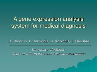 A gene expression analysis system for medical diagnosis