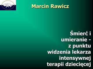 Marcin Rawicz