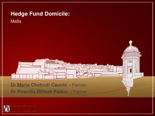 Hedge Fund Domicile: