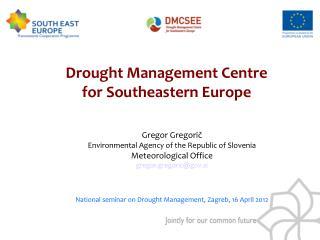 Gregor Gregorič  Environmental Agency of the Republic of Slovenia Meteorological Office