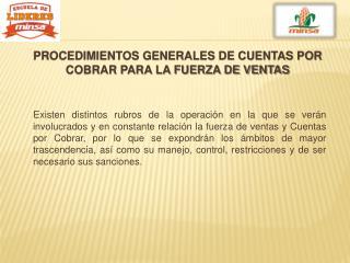 PROCEDIMIENTOS GENERALES DE CUENTAS POR COBRAR PARA LA FUERZA DE VENTAS