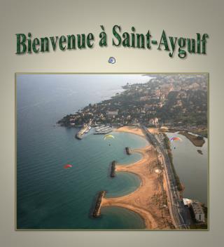 Bienvenue � Saint-Aygulf