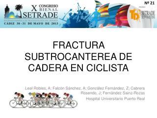 FRACTURA SUBTROCANTEREA DE CADERA EN CICLISTA