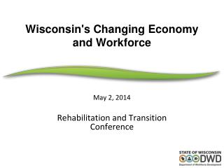 Wisconsin's Changing Economy and Workforce