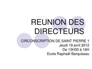 REUNION DES DIRECTEURS