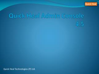 Quick Heal Admin Console 4.5