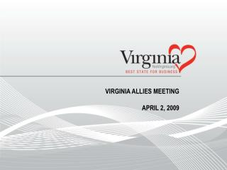 Virginia Allies Meeting April 2, 2009