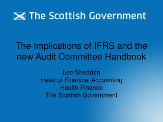 The Implications of IFRS and the new Audit Committee Handbook