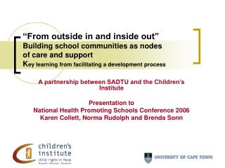 A partnership between SADTU and the Children's Institute Presentation to