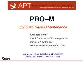 PRO–M Economic Based Maintenance