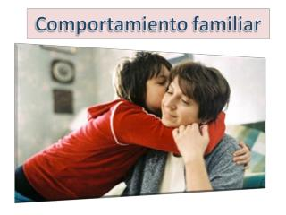 Aceptar que los padres vienen de familias  diferentes del mundo hoy…
