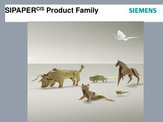 SIPAPER CIS  Product Family
