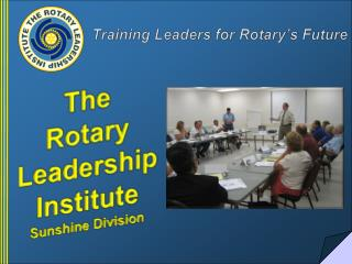 The  Rotary  Leadership  Institute Sunshine Division