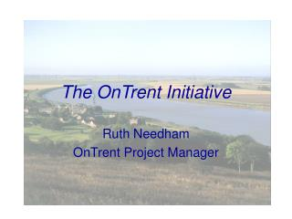 The OnTrent Initiative