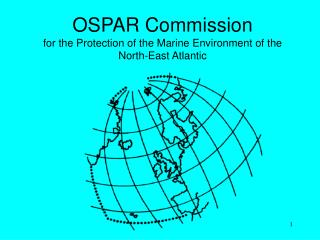 OSPAR Commission for the Protection of the Marine Environment of the  North-East Atlantic
