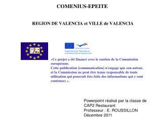 REGION DE VALENCIA et VILLE de VALENCIA