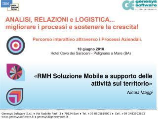 «RMH Soluzione Mobile a supporto delle attività sul territorio» Nicola Maggi