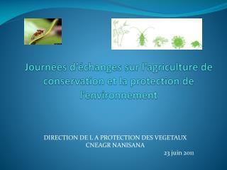 Journées d'échanges sur l'agriculture de conservation et la protection de l'environnement