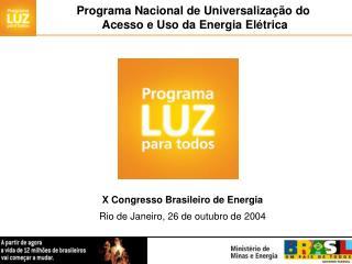 Programa Nacional de Universalização do  Acesso e Uso da Energia Elétrica